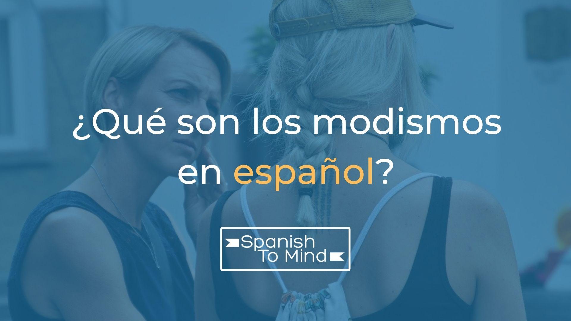 qué son los modismos en espanol cover photo