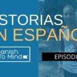 Historias en español #14: Una vara en el cráneo