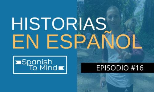 Historias en español #16: El libertador