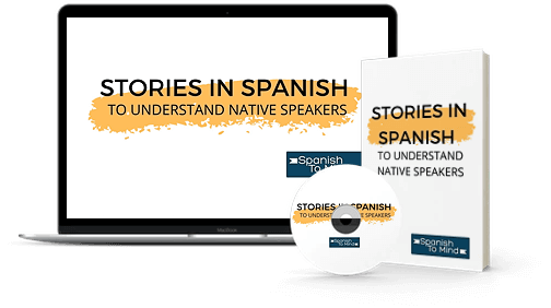 Stories in Spanish to Understand Native Speakers course