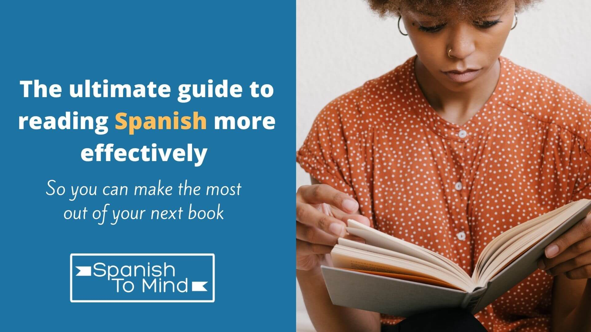 The ultimate guide to reading Spanish effectvely cover photo