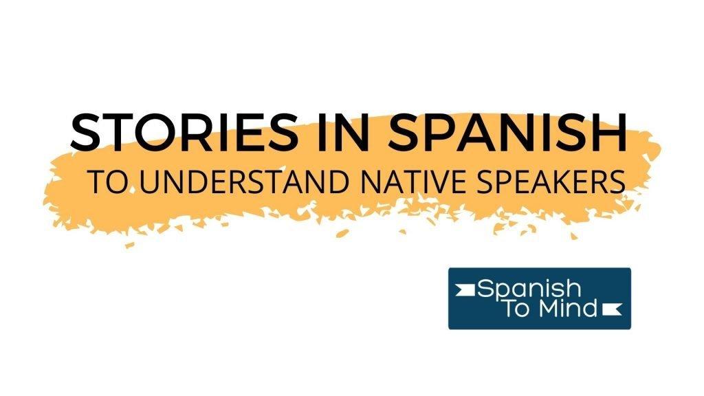 Stories to understand native speakers